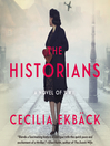 The historians : a thrilling novel of conspiracy and intrigue during World War II