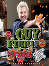 Guy Fieri food more than 150 off-the-hook recipes
