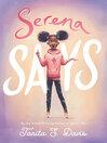 Serena Says