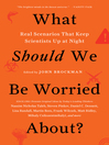 Cover image for What Should We Be Worried About?