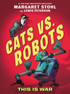 Cats vs. Robots, Volume 1