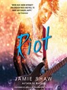 Riot [electronic resource]