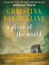 A piece of the world [Audio eBook]