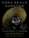 You Don't Know Us Negroes and Other Essays