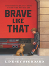 Brave Like That (eBook)