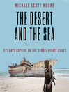 The Desert and the Sea [electronic resource]