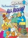 Cover image for The Berenstain Bears All Aboard!