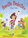 Amelia Bedelia's First Vote [electronic resource]