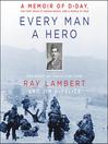 Every Man a Hero [EAUDIOBOOK]