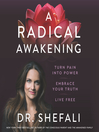 A Radical Awakening
