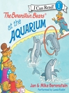Cover image for The Berenstain Bears at the Aquarium