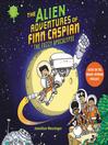 The Alien Adventures of Finn Caspian #1