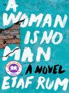 A Woman Is No Man by Etaf Rum by