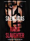 Silent Wife, the \ Silenciadas (Spanish edition)