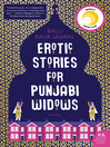 Erotic stories for Punjabi widows [eBook]