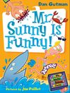 Cover image for Mr. Sunny Is Funny!