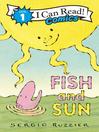Fish and Sun