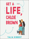 Get a life, Chloe Brown a novel