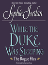 While the Duke Was Sleeping