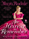 An heiress to remember