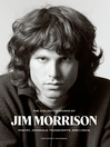 The Collected Works of Jim Morrison [electronic resource]