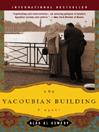 The Yacoubian Building [electronic resource]
