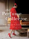 The perfume collector [eBook] : a novel