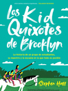 Los pequenos quijotes de Brooklyn (Kid Quixotes)