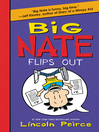 Big Nate Flips Out