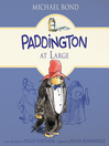 Paddington at large [Audio eBook]