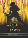 The Archer at Dawn