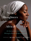 New daughters of Africa : an international anthology of writing by women of African descent