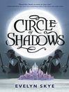 Circle of Shadows [electronic resource]