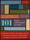 Cover image for The 101 Most Influential People Who Never Lived
