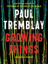 Cover image for Growing Things and Other Stories