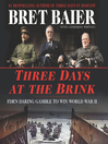 Three Days at the Brink [EAUDIOBOOK]