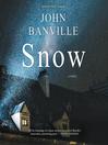 Snow : a novel