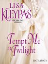 Tempt Me at Twilight