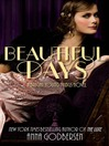 Beautiful days : a bright young things novel