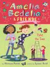 Amelia Bedelia & Friends Paint the Town