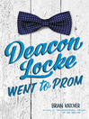 Deacon Locke Went to Prom cover