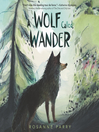 A wolf called Wander [EAUDIO]