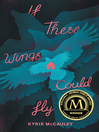 If these wings could fly (eBook)