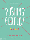 Pushing Perfect