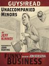 Unaccompanied minors [Audio eBook]