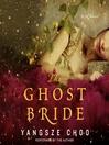 The ghost bride [AudioEbook]