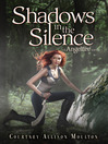 Shadows in the silence : an Angelfire novel