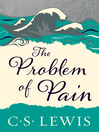 The Problem of Pain [electronic resource]