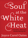 Cover image for Soul at the White Heat