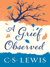 A Grief Observed [electronic resource]